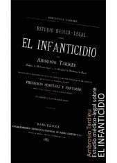 ESTUDIO MÉDICO-LEGAL SOBRE EL INFANTICIDIO (1883)