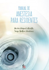 MANUAL DE ANESTESIA PARA RESIDENTES